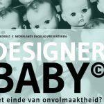 Designerbaby's: het einde van de onvolmaaktheid?