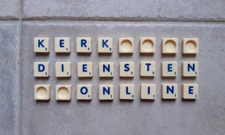 Kerkdiensten online op zondag (10 mei)