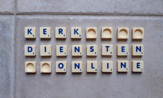 Kerkdiensten online op zondag (3 mei)